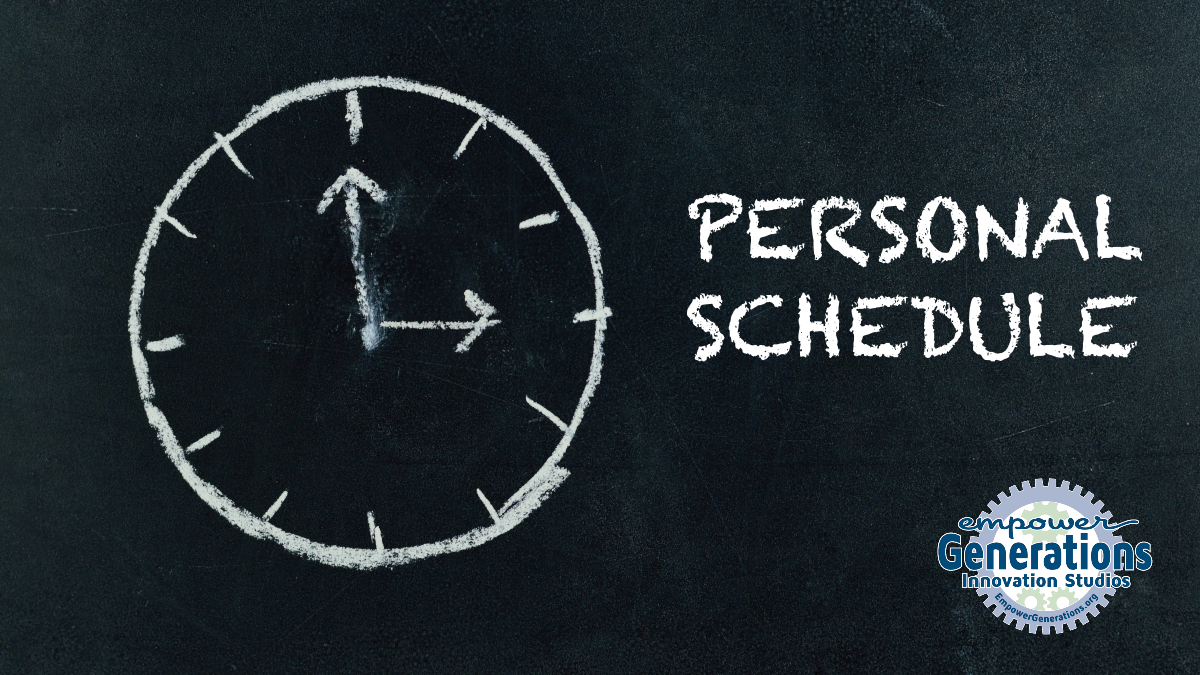 Empower Generations Personal Schedule
