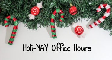 """Christmas garland and words """"Holi-YAY Office Hours"""""""