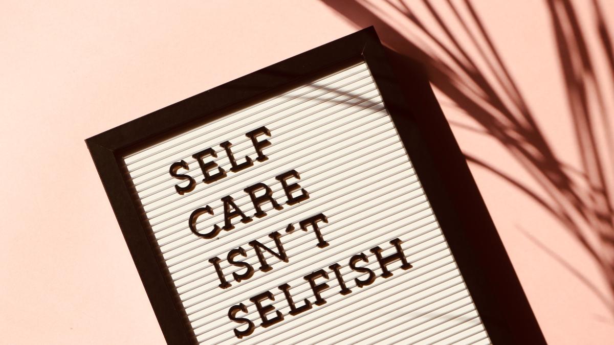 sign Self-Care Isn't Selfish