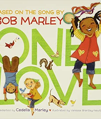 One Love (Music Books for Children, African American Baby Books, Bob Marley Book...