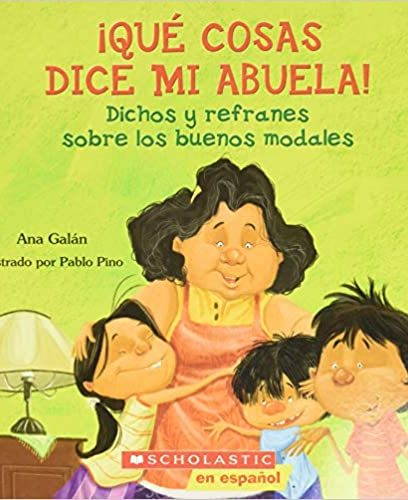 Qué cosas dice mi abuela (The Things My Grandmother Says)