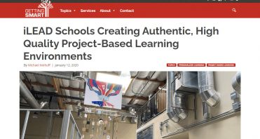 Screen-440-iLEAD-Schools-Creating-Authentic-High-Quality-Project-Based-Learning-Environments-I-Getting-Smart-www_gettingsmart_com-1