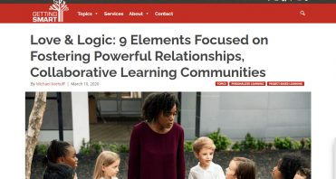 Screen-449-Love-Logic_-9-Elements-Focused-on-Fostering-Powerful-Relationships-Collaborative-Learning-Communities-I-Get_-www_gettingsmart_com-1